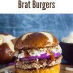 Homemade Brat Burgers