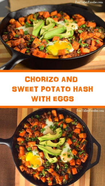 Chorizo and Sweet Potato Hash with Eggs