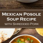 Mexican Posole Soup Recipe with Shredded Pork