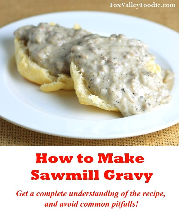 How to make sawmill gravy