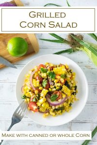 This grilled corn salad can be made with corn on the cob or canned/frozen corn. #corn #salad #grilled
