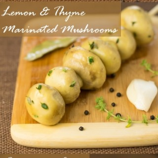 Lemon and thyme marinated mushrooms in oil recipe