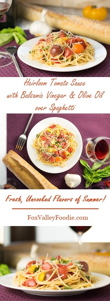 Heirloom Tomato Sauce with Balsamic Vinegar and Olive Oil over Spaghetti