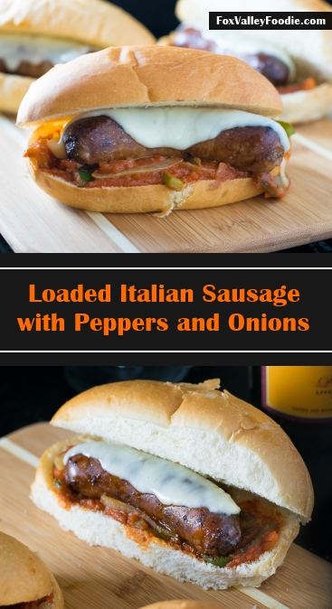 Loaded Italian Sausage with Peppers and Onions