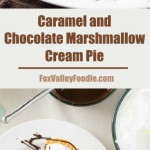 Caramel and Chocolate Marshmallow Cream Pie