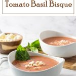 Tomato Basil Bisque recipe #soup #lunch #tomatoes #easy
