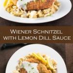Wiener Schnitzel with Lemon Dill Sauce