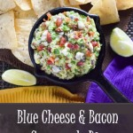 Blue Cheese and Bacon Guacamole Dip