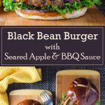 Black Bean Burger with Seared Apple and BBQ Sauce vegetarian recipe #vegetarian #healthy #burger #sandwich #lunch