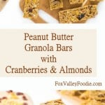 Peanut Butter Granola Bars with Cranberries and Almonds