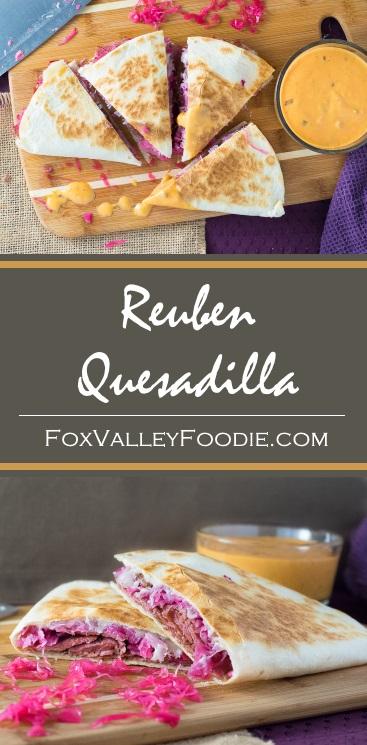 Reuben Quesadilla - Fox Valley Foodie