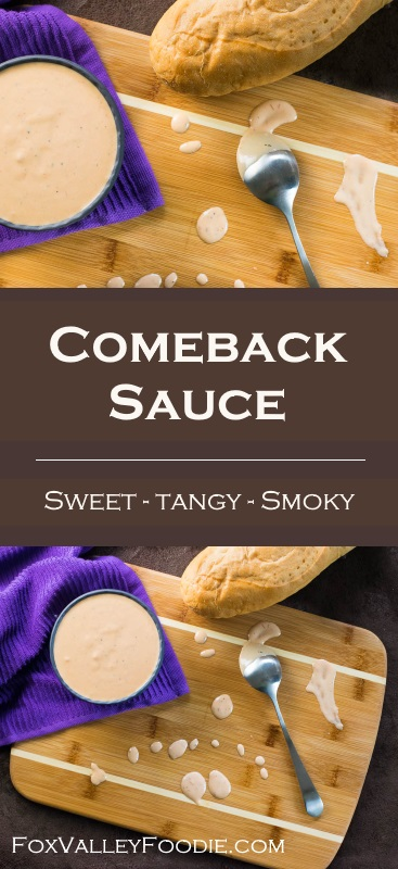 Comeback Sauce Recipe - Sweet, Tangy, Smoky