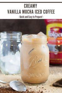 Creamy Vanilla Mocha Iced Coffee recipe #coffee #chocolate #vanilla