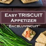 Easy TRISCUIT Appetizer - Bacbluvincuit Recipe
