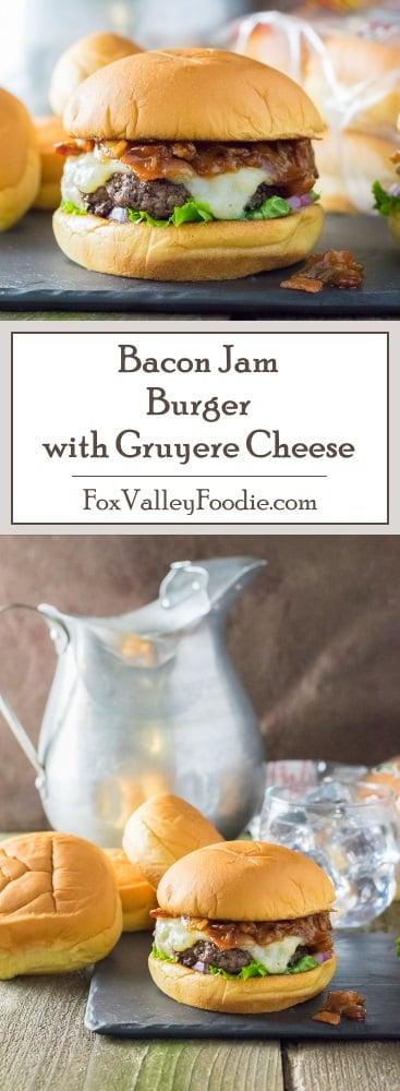 Bacon Jam Burger with Gruyere Cheese Recipe