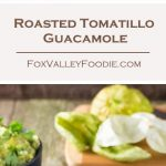 Roasted Tomatillo Guacamole Recipe