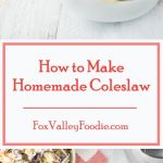 How to Make Homemade Coleslaw recipe #sidedish #coleslaw #bbq #picnic #potluck #summer