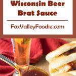 Wisconsin Beer Brat Sauce Recipe