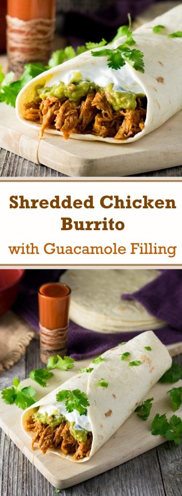 Shredded Chicken Burrito with Guacamole Filling Recipe