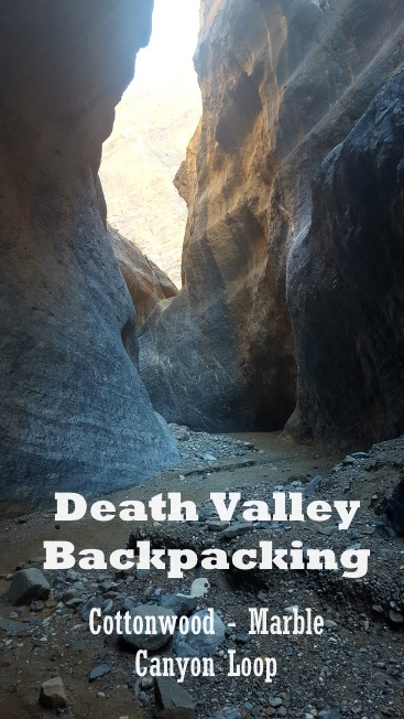 Death Valley Backpacking Cottonwood Marble Canyon Loop