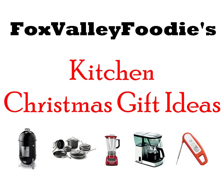 Kitchen christmas gift ideas fox valley foodie for Christmas gift ideas from the kitchen