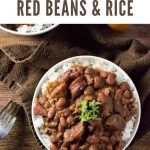 Best ever red beans and rice recipe. #beans #cajun #creole #rice