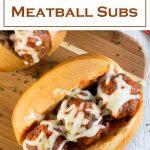 Easy Meatball Subs recipe #meatballs #italian #sandwich #lunch