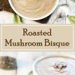 Roasted Mushroom Bisque recipe