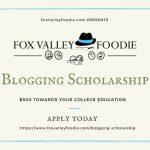 FoxValleyFoodie.com Blogging Scholarship