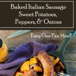 Baked Italian Sausage with Sweet Potatoes, Peppers, and Onions recipe