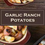 Garlic Ranch Potatoes recipe