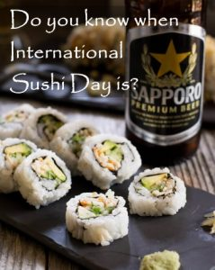Do you know when International Sushi Day is?