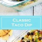 Classic Taco Dip Recipe