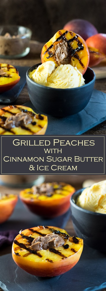 Grilled Peaches with Cinnamon Sugar Butter & Ice Cream