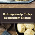 Outrageously Flaky Buttermilk Biscuits recipe