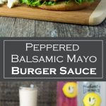 Peppered Balsamic Mayo Burger Sauce recipe