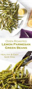 Oven Roasted Lemon Parmesan Green Beans - Healthy & Easy Side Dish