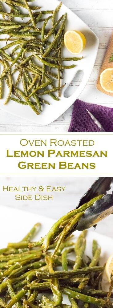 Oven Roasted Lemon Parmesan Green Beans - Healthy & Easy Side Dish