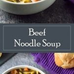 Beef Noodle Soup recipe - Intensely Flavorful