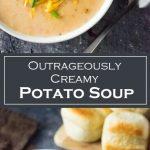 Outrageously Creamy Potato Soup Recipe