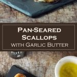 Pan-Seared Scallops with Garlic Butter Recipe