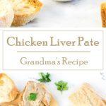Chicken Liver Pate - Party Appetizer - Grandma's Recipe