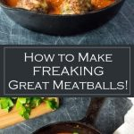 How to Make Great Meatballs recipe