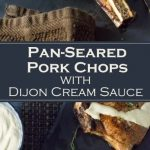 Pan-Seared Pork Chops with Dijon Cream Sauce recipe