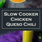 Slow Cooker Chicken Queso Chili Recipe