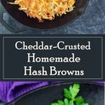 Cheddar-Crusted Homemade Hash Browns recipe