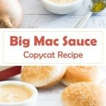 Big Mac Sauce Recipe - McDonald's Special Sauce Copycat