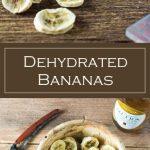 Dehydrated Bananas recipe - Hiking Snack