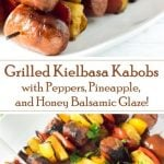 Grilled Kielbasa Kabobs with Balsamic Honey Glaze recipe with Peppers and Pineapple
