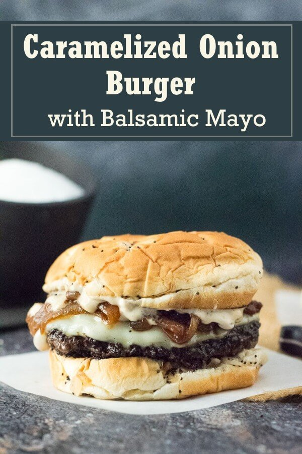 Caramelized Onion Burgers with Balsamic Mayo recipe #burger #burgers #lunch #beef